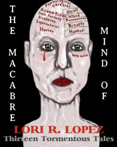 TheMacabreMind_LoriRLopez