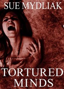 TorturedMinds_SueMydliak