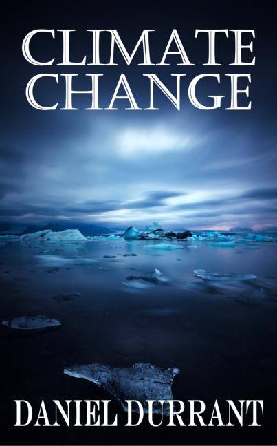 ClimateChange_DanielDurrant_FrontCoverPromo