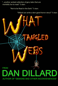 DanDillard_WhatTangledWebs