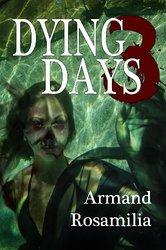DyingDays3_ArmandRosamilia