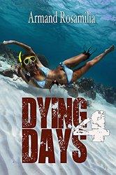 DyingDays4_ArmandRosamilia