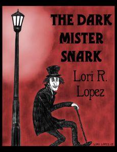 LoriRLopez_TheDarkMisterSnark